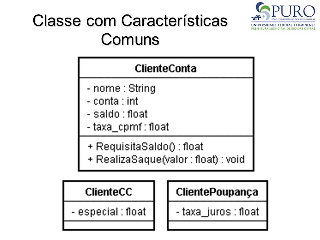 Classe com Características Comuns
