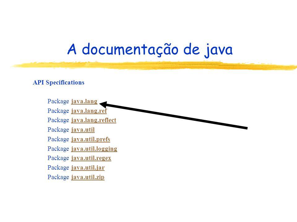 A documentação de java Package java.lang....