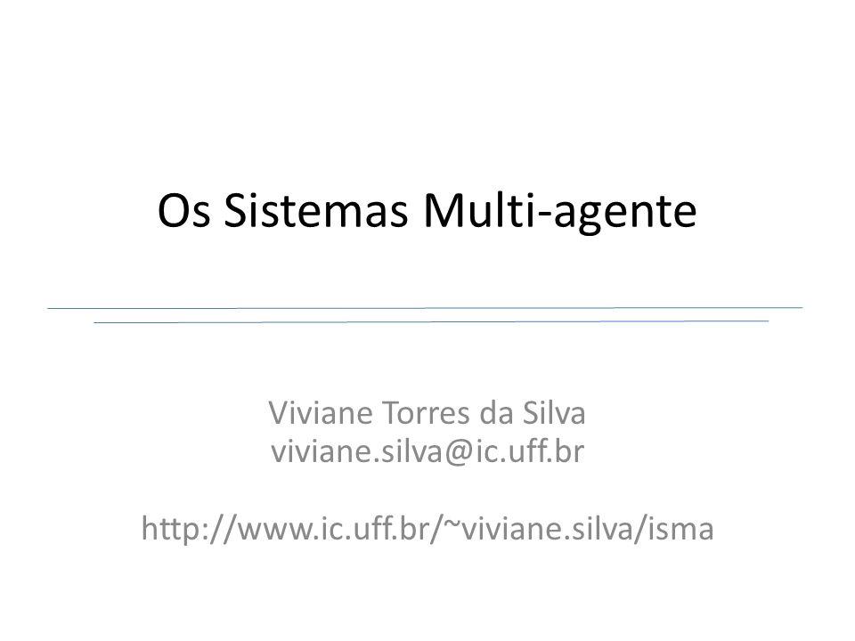 SMA não são … IV/IV ¿Toda teoria de ciências sociais pode ser utilizada em SMA.
