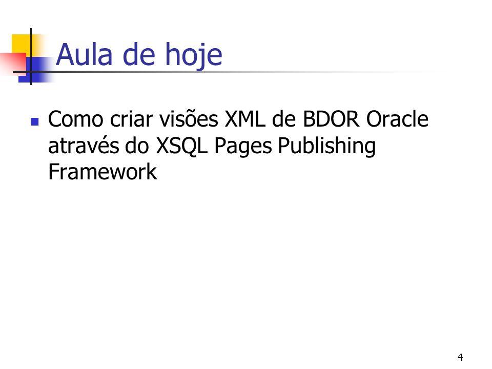 15 XSQL Pages - Características Uma XSQL Page é um documento XML (.xsql) que contém Elementos estáticos Elementos de ação Consultas SQL embutidas <xsql:query connection=bd xmlns:xsql=urn:oracle-xsql> Select col1, col2, col3 From Tabela