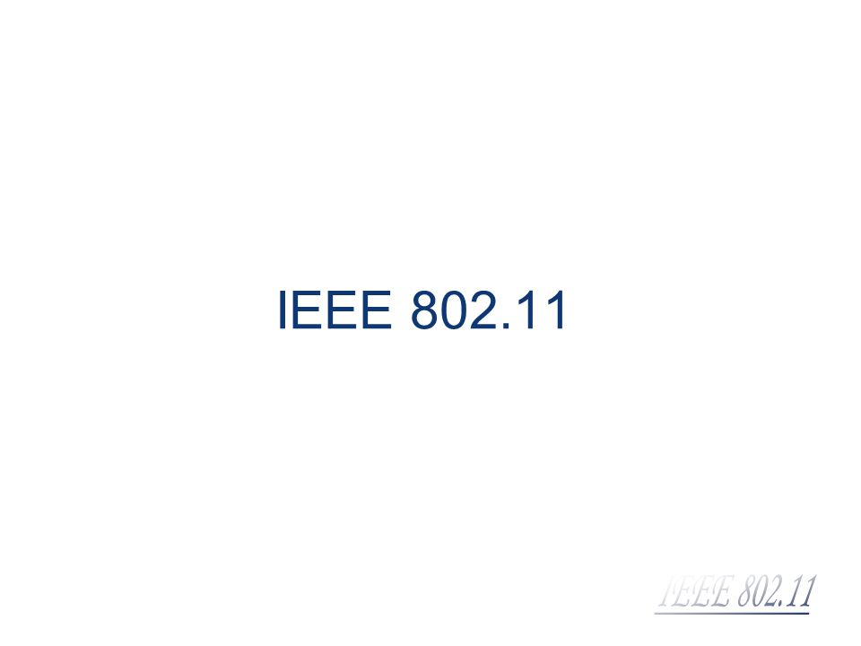 802.11g d IEEE 802.11g: prevê a especificação do MAC (Medium Access Control) e da camada física (PHY).