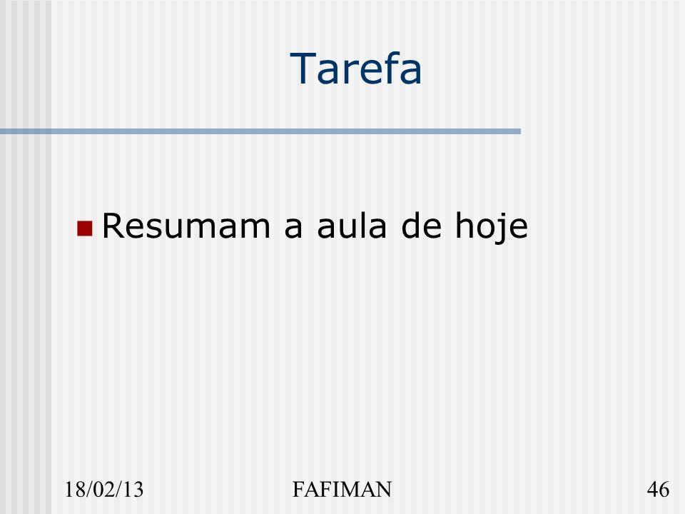18/02/1346FAFIMAN Tarefa Resumam a aula de hoje