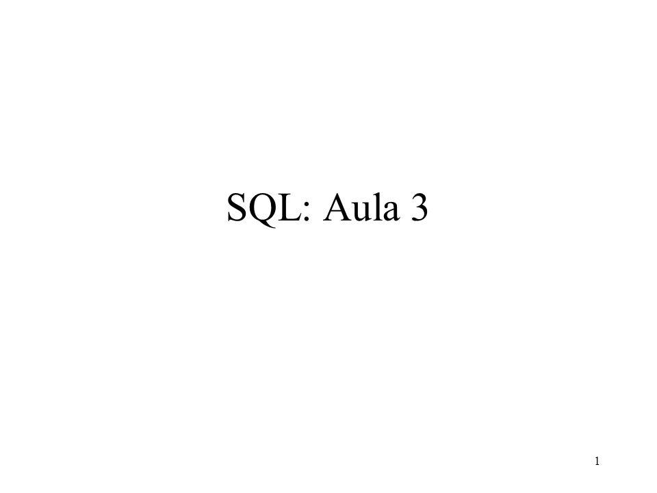 1 SQL: Aula 3