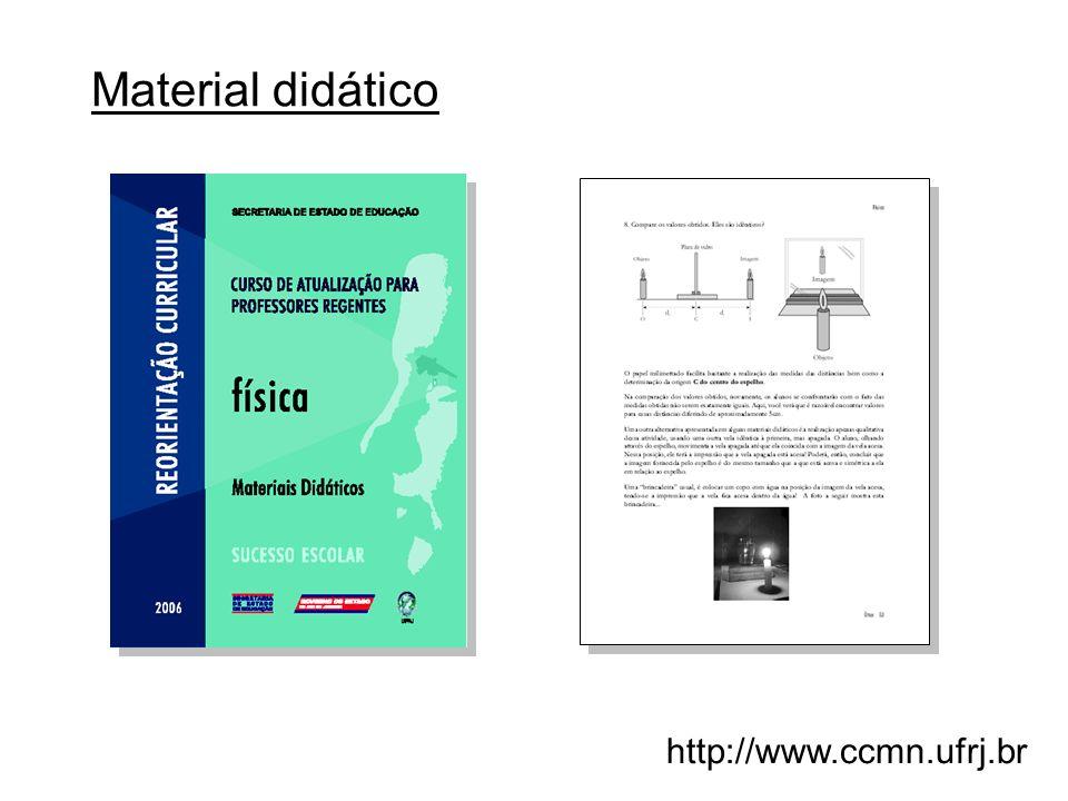 Material didático http://www.ccmn.ufrj.br