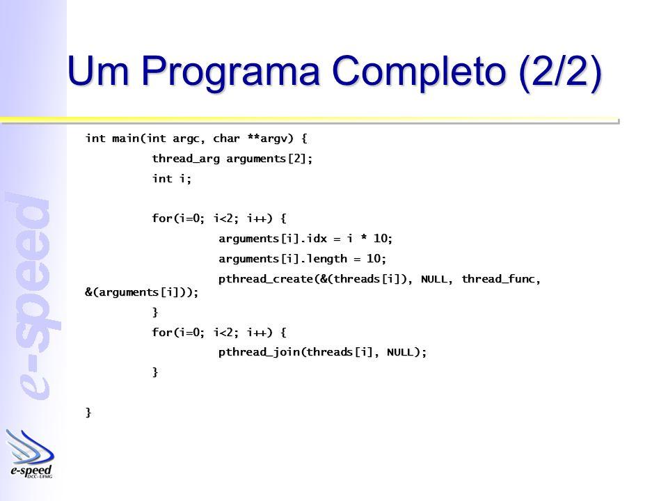 Produtor / Consumidor (2/4) #include #include #define NUMCONS2 #define NUMPROD2 #define BUFFERSIZE1000 pthread_t cons[NUMCONS]; Pthread_t prod[NUMPROD]; int buffer[BUFFERSIZE]; Int currentidx; void *consumidor(void *arg); Void *produtor(void *arg);