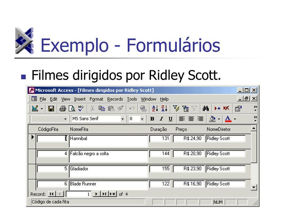 Exemplo - Formulários Filmes dirigidos por Ridley Scott.