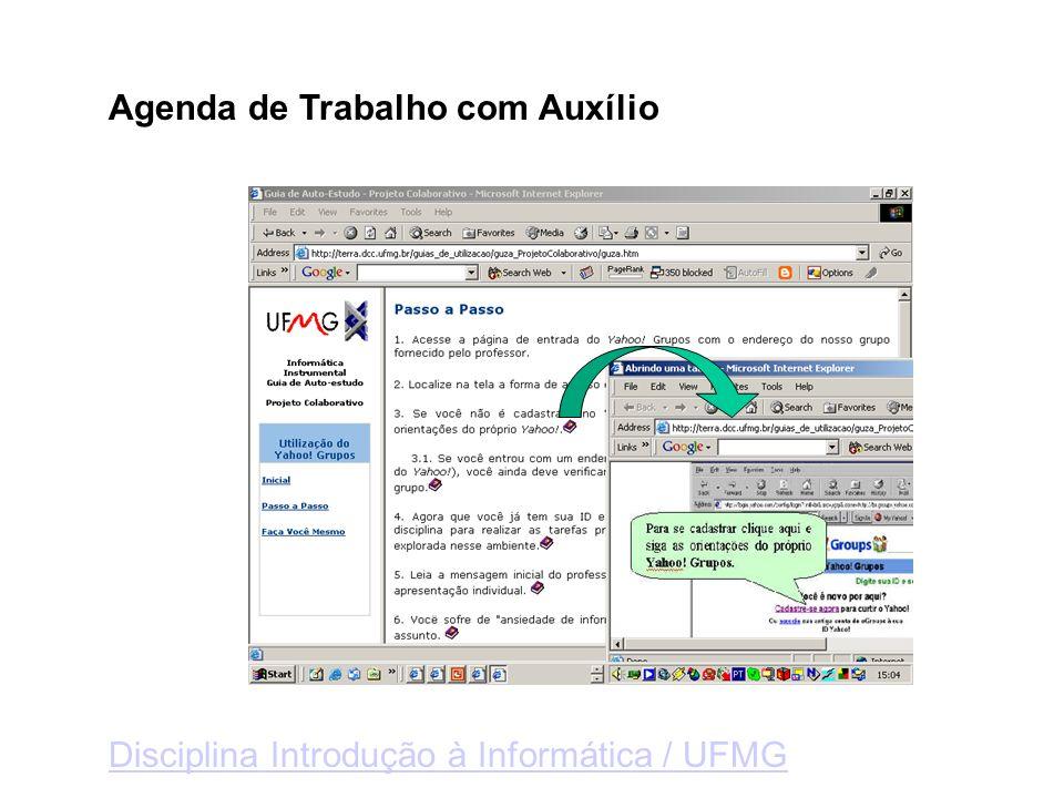 Agenda de Trabalho com Auxílio Disciplina Introdução à Informática / UFMG