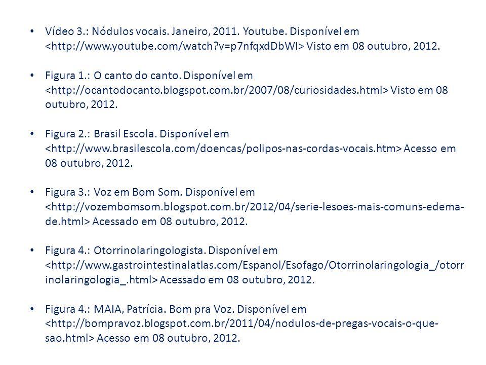 Figura 1.: O canto do canto. Disponível em Visto em 08 outubro, 2012. Figura 2.: Brasil Escola. Disponível em Acesso em 08 outubro, 2012. Figura 3.: V