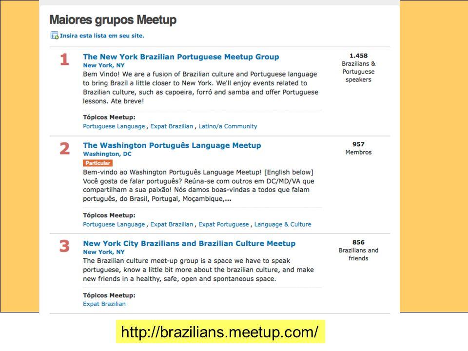 http://brazilians.meetup.com/