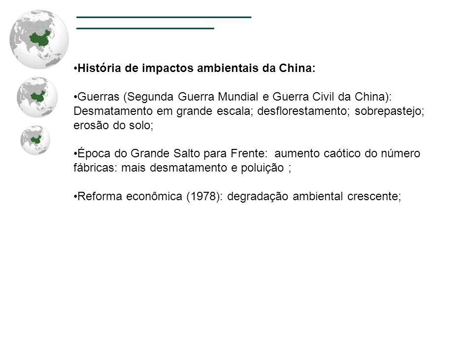 História de impactos ambientais da China: Guerras (Segunda Guerra Mundial e Guerra Civil da China): Desmatamento em grande escala; desflorestamento; s