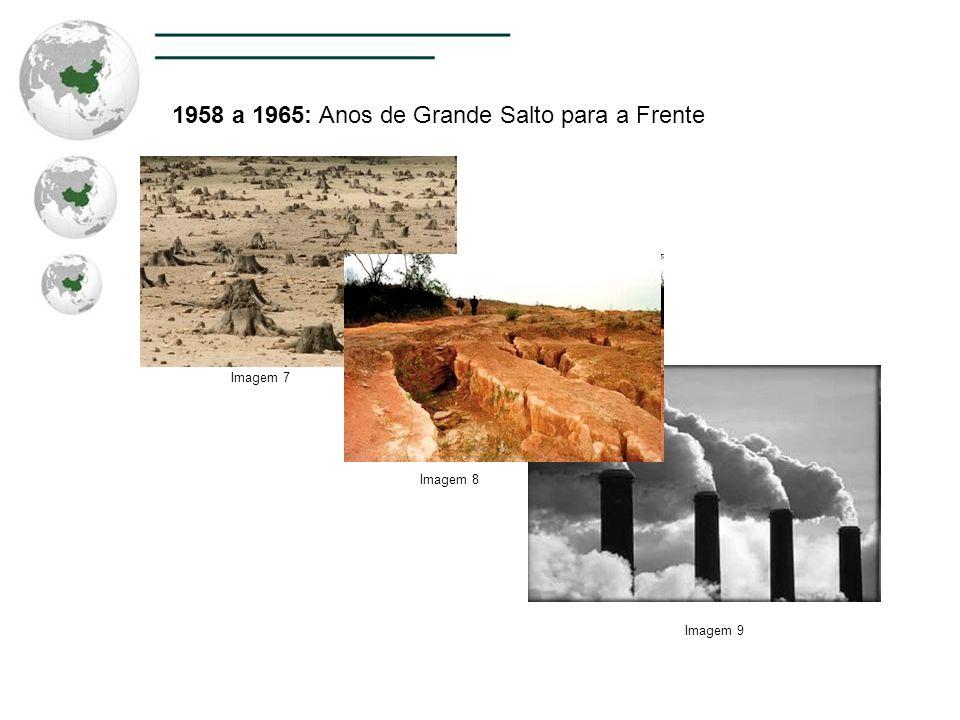 1958 a 1965: Anos de Grande Salto para a Frente Imagem 7 Imagem 8 Imagem 9