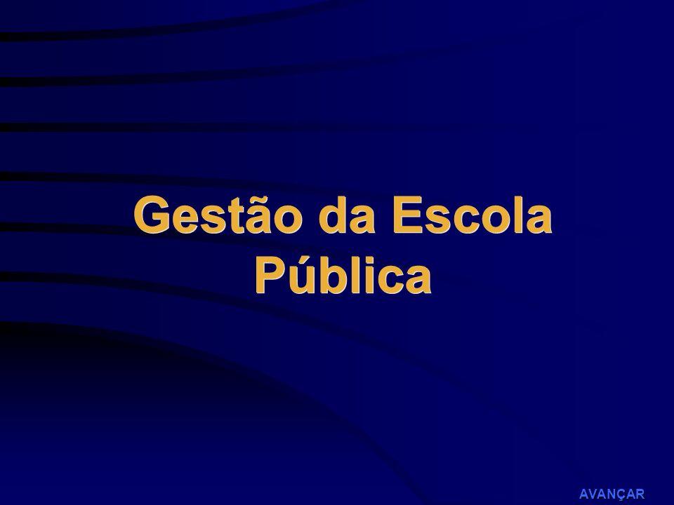 Gestão da Escola Pública AVANÇAR