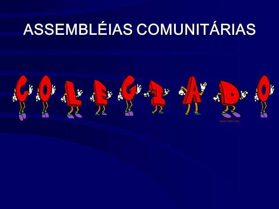ASSEMBLÉIAS COMUNITÁRIAS