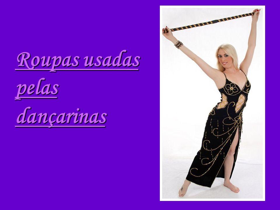 Roupas usadas pelas dançarinas