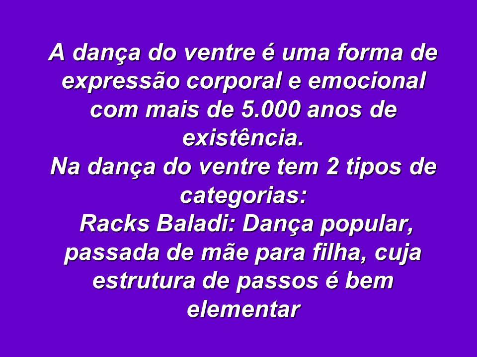 ACESSÓRIOS A vestimenta e os acessórios são peças fundamentais para a prática da Dança do Ventre Saia, Véus, Cinturões.