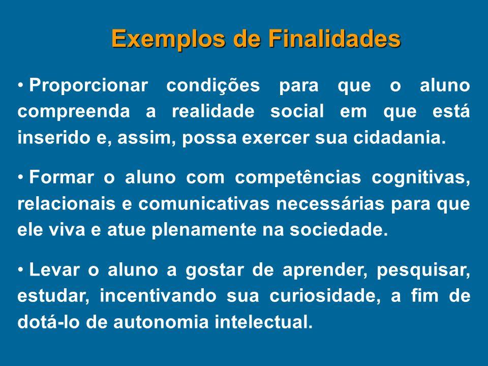 Proporcionar condições para que o aluno compreenda a realidade social em que está inserido e, assim, possa exercer sua cidadania. Formar o aluno com c