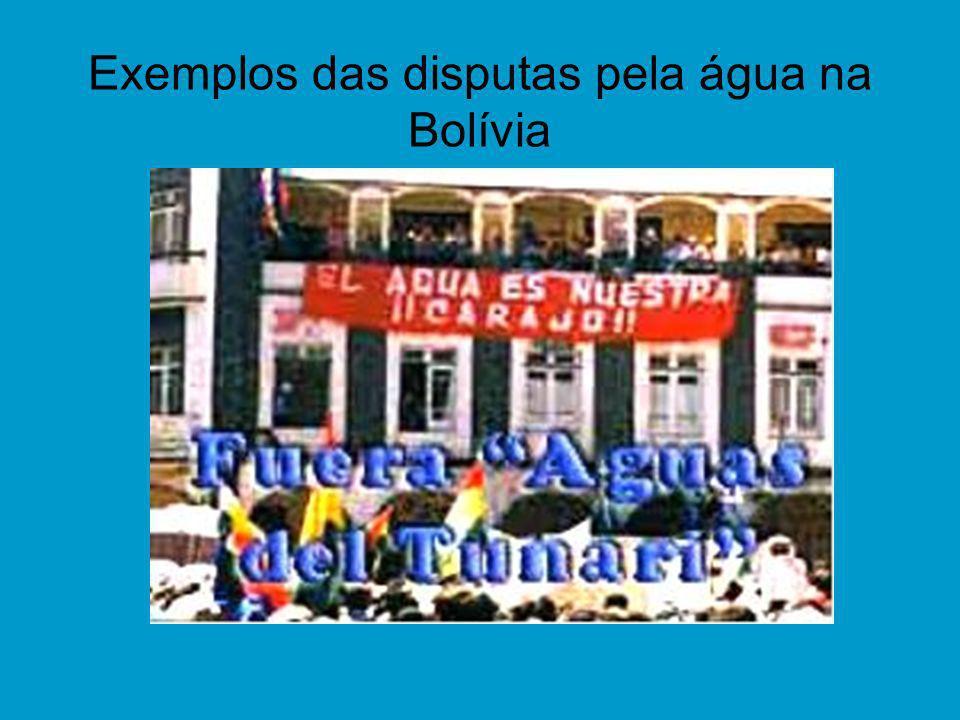 Exemplos das disputas pela água na Bolívia