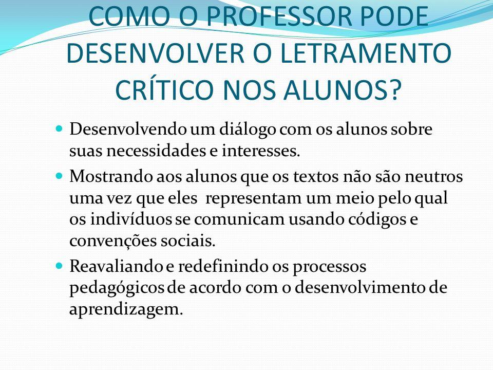 Referência Bibliográfica COFFEY, H. Critical Literacy. 2008. Disponível em:.