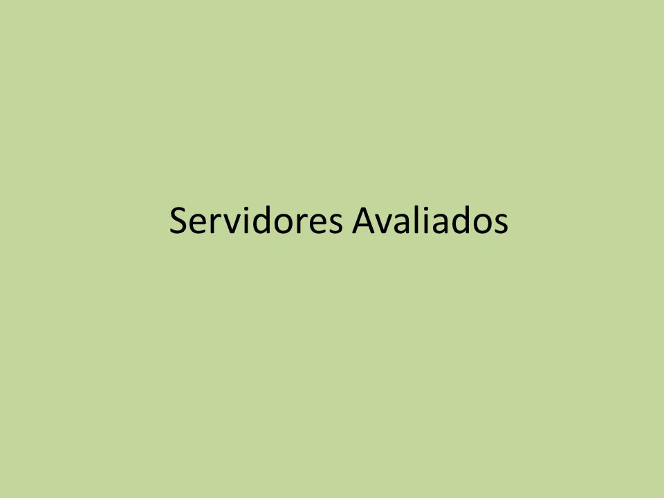 Servidores Avaliados
