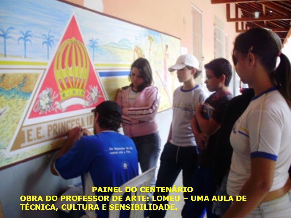 PAINEL DO CENTENÁRIO OBRA DO PROFESSOR DE ARTE: LOMEU – UMA AULA DE TÉCNICA, CULTURA E SENSIBILIDADE.