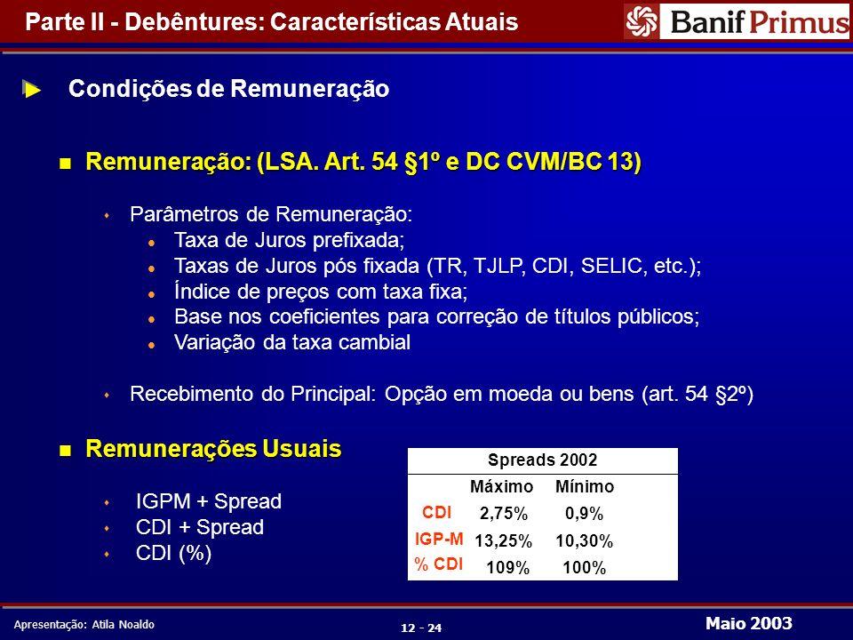 Maio 2003 Apresentação: Atila Noaldo 12 - 24 n Remuneração: (LSA.