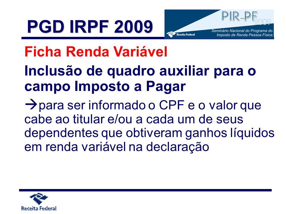 Ficha Renda Variável Inclusão de quadro auxiliar para o campo Imposto a Pagar para ser informado o CPF e o valor que cabe ao titular e/ou a cada um de