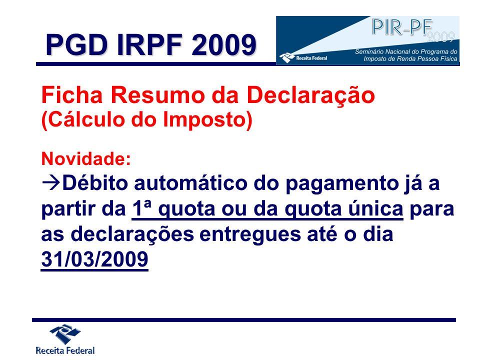 Ficha Resumo da Declaração (Cálculo do Imposto) Novidade: Débito automático do pagamento já a partir da 1ª quota ou da quota única para as declarações