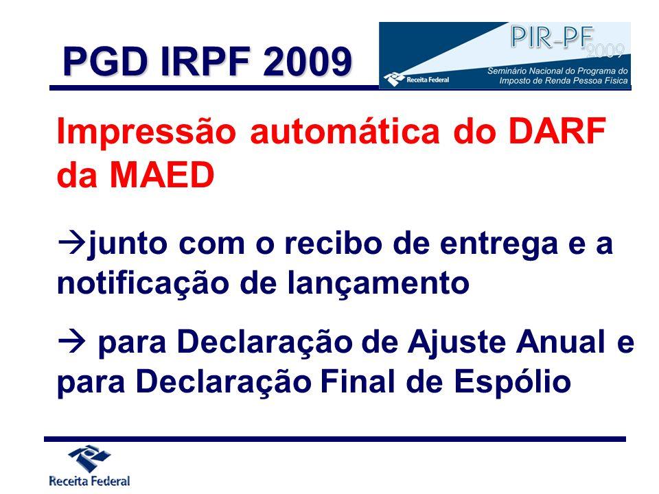 Impressão automática do DARF da MAED junto com o recibo de entrega e a notificação de lançamento para Declaração de Ajuste Anual e para Declaração Fin