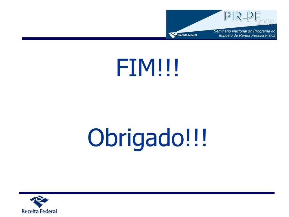 FIM!!! Obrigado!!!