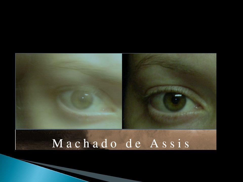 Capitu: Bentinho: Olhos de ressaca Inseguro Dissimulada Indeciso Oblíqua Escobar: Bonito Olhos fugitivos Frequentes visitas a Capitu Não falava claro, nem fitava de rosto Ezequiel: Forte Diferente dos pais Semelhança com Escobar