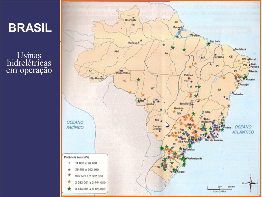 BRASIL Usinas hidrelétricas em operação
