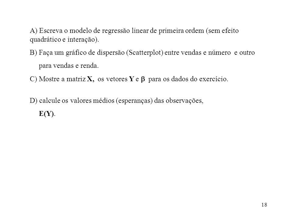 19 Respostas: A) B)