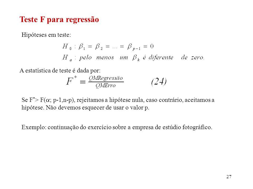 28 Exercício: interprete o teste F da análise de variância com o uso do valor p.
