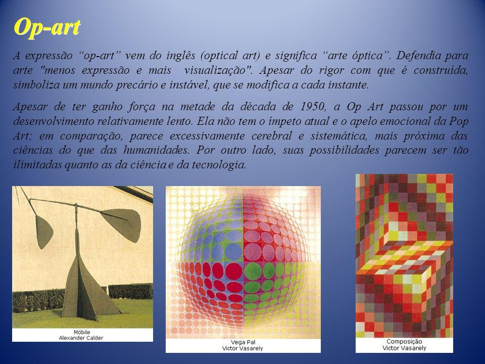 A expressão op-art vem do inglês (optical art) e significa arte óptica. Defendia para arte