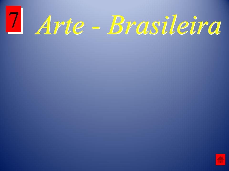 Arte - Brasileira 7 7
