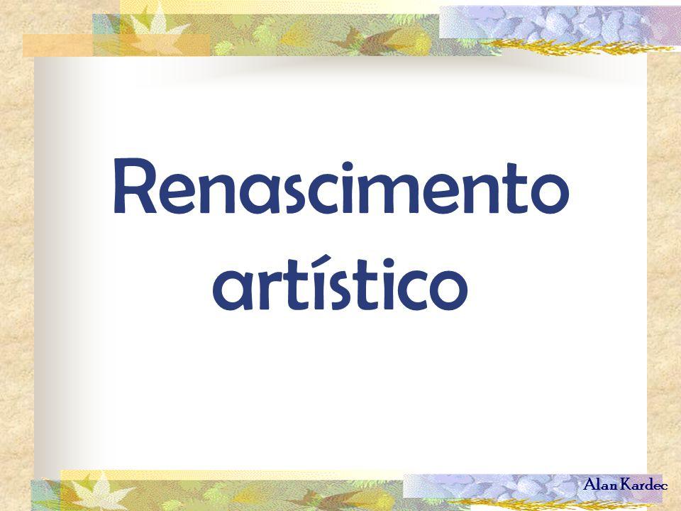 Alan Kardec Renascimento artístico