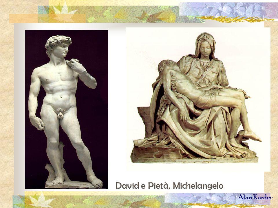 Alan Kardec David e Pietà, Michelangelo