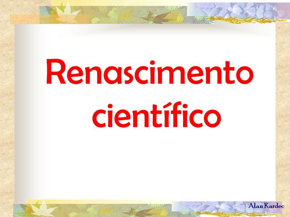 Alan Kardec Renascimento científico