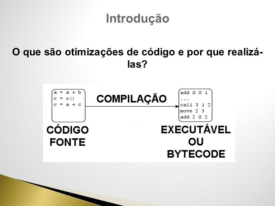 Características do otimizador: Linguagem de desenvolvimento C Aprox.