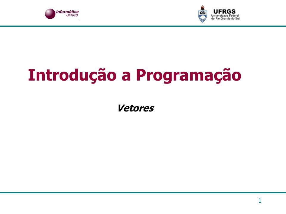 1 Introdução a Programação Vetores