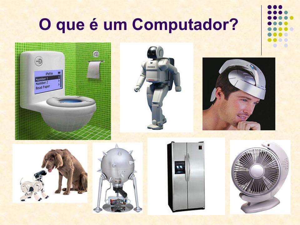 11 O que é um Computador?