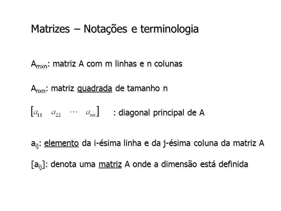 Multiplicação de matrizes Questão: quantas operações são necessárias para calcular o produto C mxn de duas matrizes A mxp e B pxn .