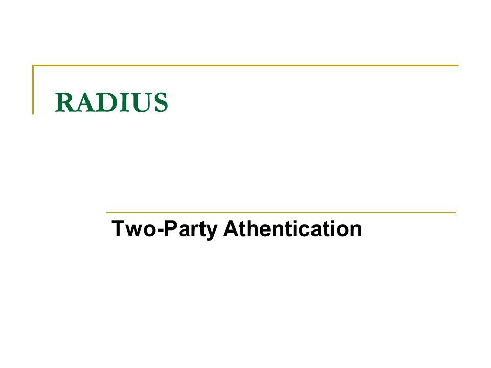 RADIUS Two-Party Athentication