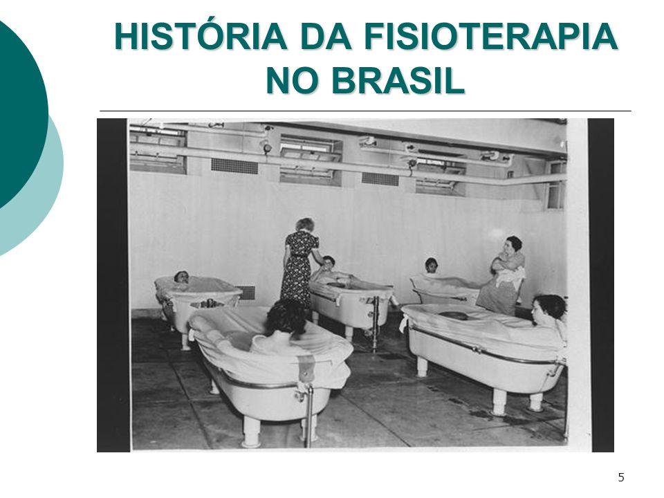 5 HISTÓRIA DA FISIOTERAPIA NO BRASIL