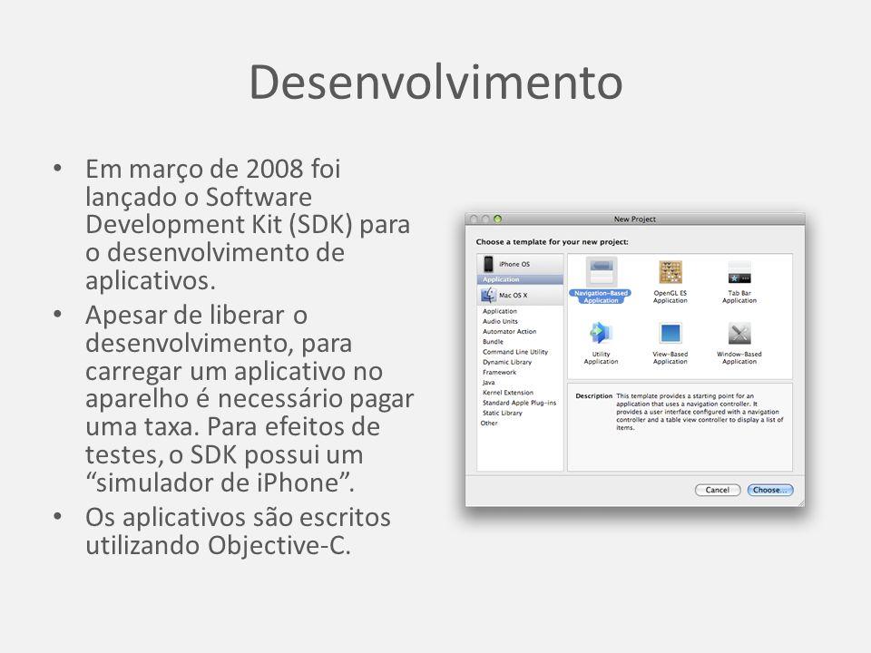 Desenvolvimento Em março de 2008 foi lançado o Software Development Kit (SDK) para o desenvolvimento de aplicativos.