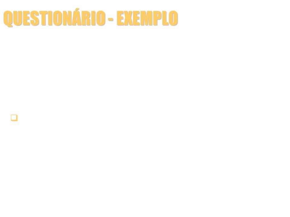 QUESTIONÁRIO - EXEMPLO Eleição para o governo do estado do Rio de Janeiro-1998 Pergunta aberta – intenção de voto espontânea Este ano teremos eleição
