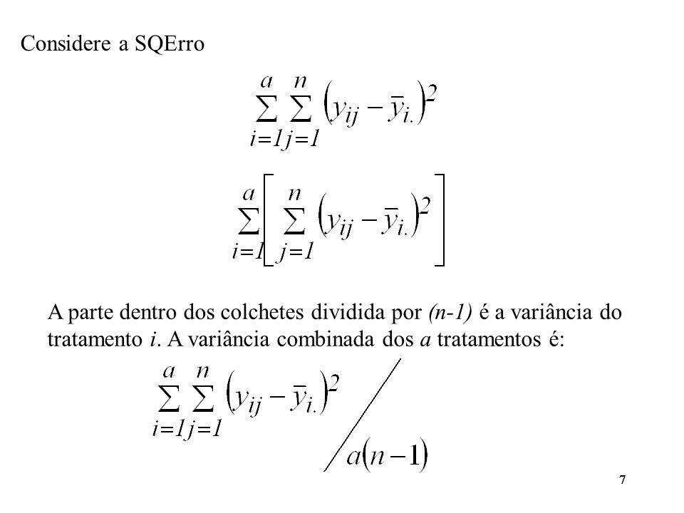 38 Erros padrões dos contrastes: Os valores críticos ( = 0,01) são dados por: Como  C 1   S 0,01;1 conclui-se que o contraste C 1 é diferente de zero, isto é, os tratamentos E50, EAW e E70 em média diferem dos tratamentos MAW e M1M.