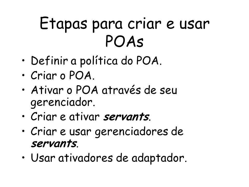 Etapas para criar e usar POAs Definir a política do POA.