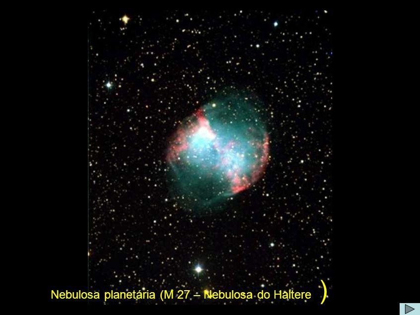 Nebulosa do haltere Comentário: A nebulosa planetária Dumbbell (Nebulosa do Haltere), encontra-se relativamente próxima, a apenas 1200 anos-luz de distância.