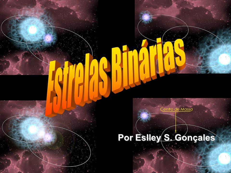 Estrelas Binárias Visuais Estrela dupla constituída por pares de estrelas suficientemente afastados para serem acessíveis à observação telescópica visual.